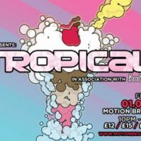 Tropical part 2 in association with Bodynod