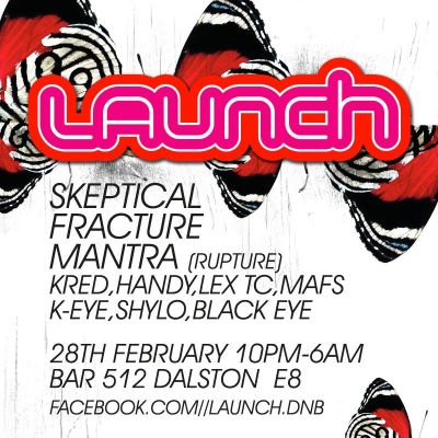 LAUNCH drum n bass Tickets | Bar 512 London  | Fri 28th February 2014 Lineup