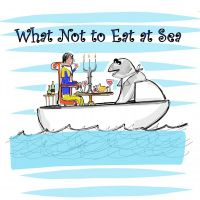 What Not to Eat at Sea