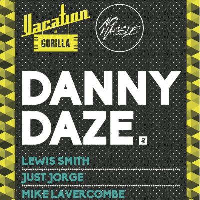 No Hassle w/ Danny Daze Tickets | Gorilla Manchester  | Sat 28th June 2014 Lineup