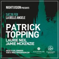 Nightvision presents Patrick Topping