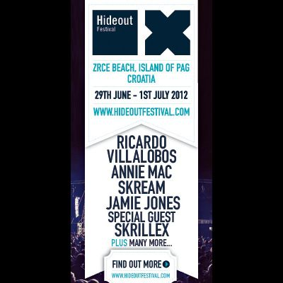 Hideout Festival 2012 Tickets | Zrce Beach Isle Of Pag  | Fri 29th June 2012 Lineup